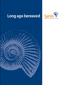 Long ago bereaved, support booklet, stillbirth, miscarriage, neonatal death, baby, died